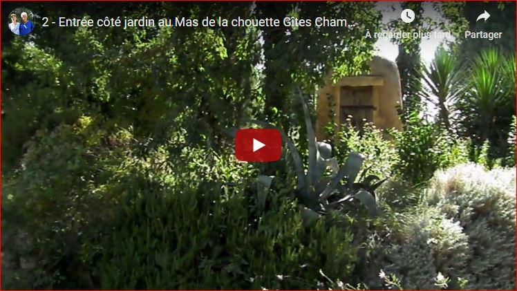 Entrée côté jardin au Mas de la chouette Gîtes Chambres d'hôtes